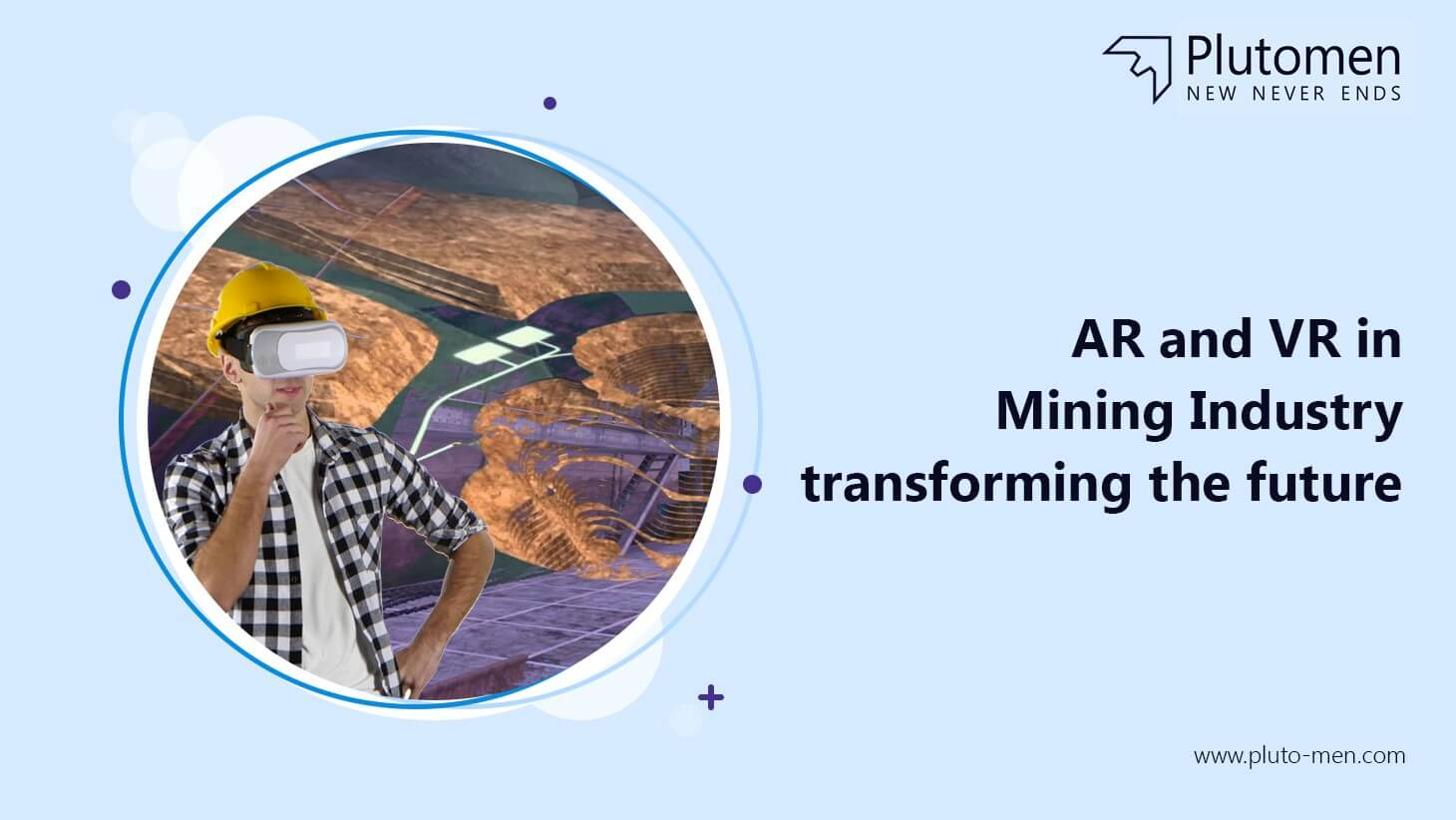 AR and VR in Mining Industry : Transforming the Future