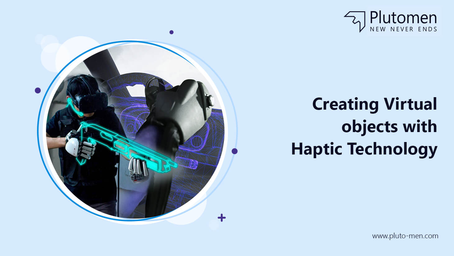 Creating Virtual Objects with Haptic Technology