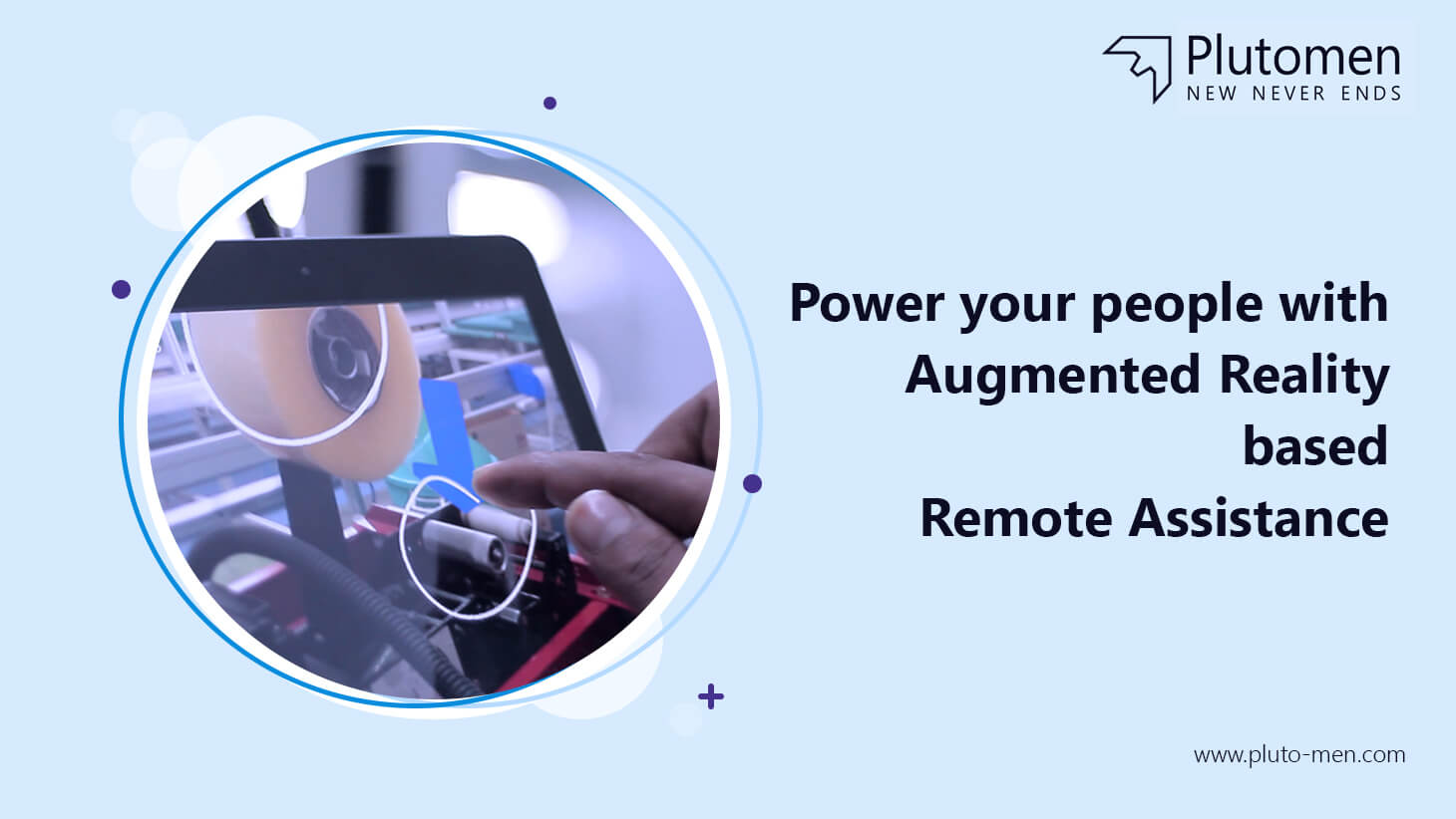 Power your people with Augmented Reality based Remote Assistance