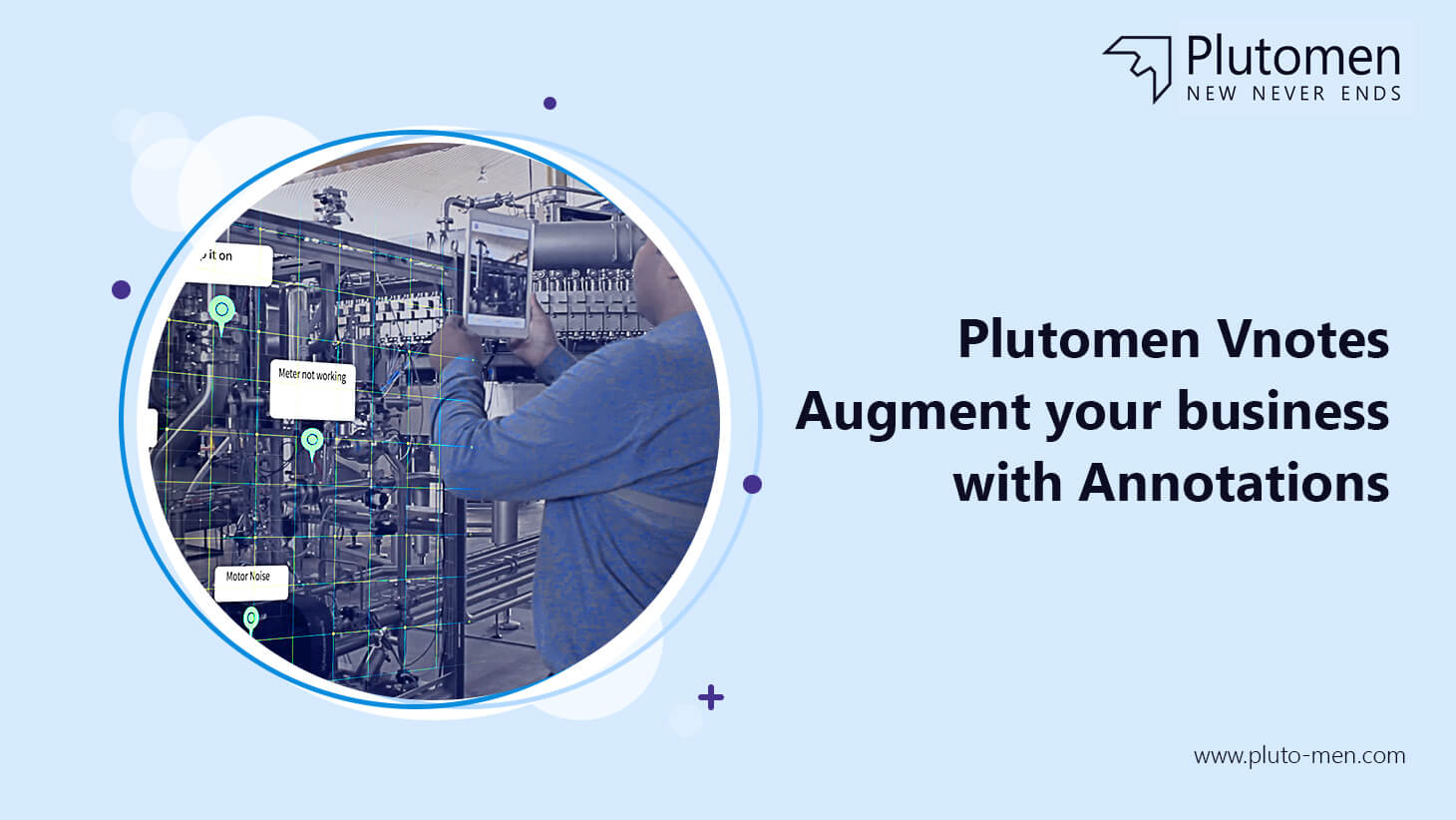Plutomen Vnotes – Augment your business with annotations